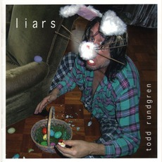 Liars mp3 Album by Todd Rundgren