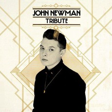 Tribute (Deluxe Edition) by John Newman