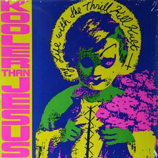 Kooler Than Jesus mp3 Artist Compilation by My Life With The Thrill Kill Kult