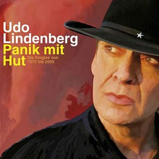 Panik Mit Hut: Die Singles Von 1972 Bis 2005 by Udo Lindenberg
