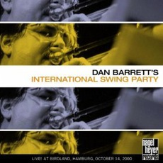 Dan Barrett's International Swing Party