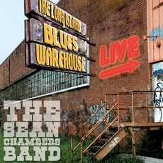 Live From The Long Island Blues Warehouse by Sean Chambers