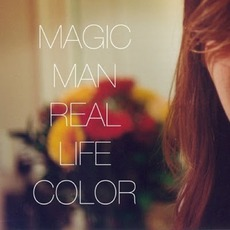 Real Life Color mp3 Album by Magic Man