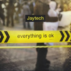 Everything Is OK mp3 Album by Jaytech