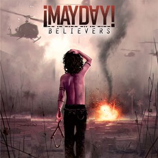 Believers by ¡Mayday!