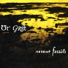 Recent Fossils by Ut Gret