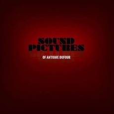 Sound Pictures mp3 Album by Antoine Dufour