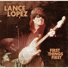 First Things First (Re-Issue) mp3 Album by Lance Lopez