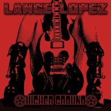 Higher Ground mp3 Album by Lance Lopez