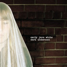 Dark Undercoat mp3 Album by Emily Jane White