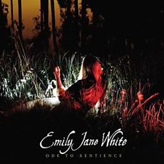 Ode To Sentience mp3 Album by Emily Jane White