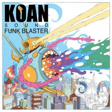 Funk Blaster mp3 Album by KOAN Sound