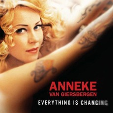Everything Is Changing mp3 Album by Anneke Van Giersbergen