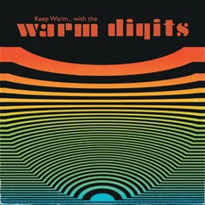 Keep Warm... With The Warm Digits mp3 Album by Warm Digits