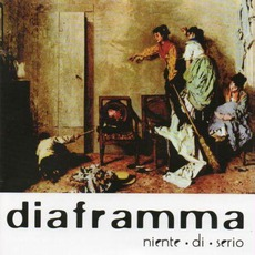 Niente Di Serio mp3 Album by Diaframma