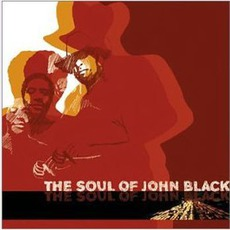 The Soul Of John Black mp3 Album by The Soul Of John Black