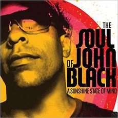 A Sunshine State Of Mind mp3 Album by The Soul Of John Black
