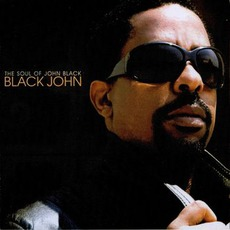 Black John mp3 Album by The Soul Of John Black