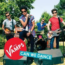 Can We Dance mp3 Single by The Vamps