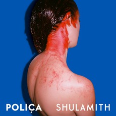 Shulamith mp3 Album by Poliça