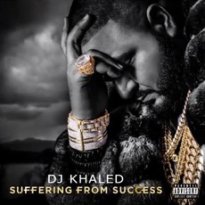 Suffering From Success (Best Buy Deluxe Edition) mp3 Album by DJ Khaled