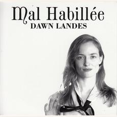 Mal Habillée by Dawn Landes