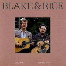 Blake & Rice mp3 Album by Norman Blake & Tony Rice