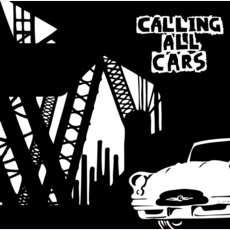 Calling All Cars mp3 Album by Calling All Cars