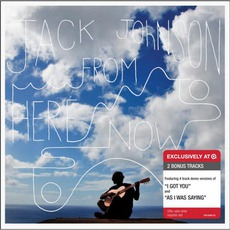 From Here To Now To You (Target Deluxe Edition) mp3 Album by Jack Johnson