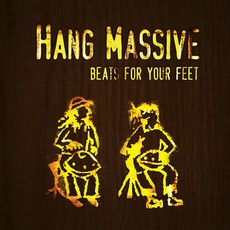 Beats For Your Feet mp3 Album by Hang Massive