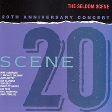 Scene 20: 20th Anniversary Concert mp3 Live by The Seldom Scene