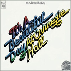 It's A Beautiful Day At Carnegie Hall mp3 Live by It's A Beautiful Day
