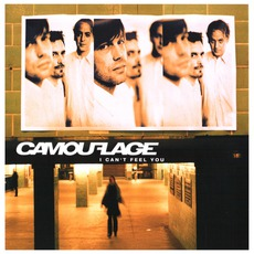 I Can't Feel You mp3 Single by Camouflage