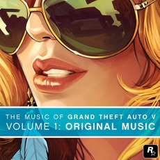 The Music Of Grand Theft Auto V, Volume 1: Original Music mp3 Soundtrack by Various Artists