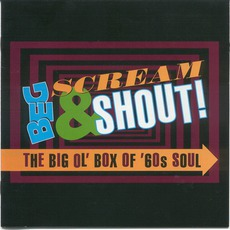 Beg, Scream & Shout! The Big Ol' Box of '60s Soul by Various Artists