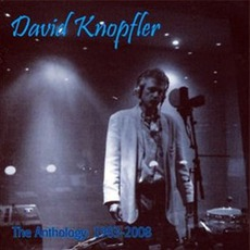 The Anthology: 1983 - 2008 mp3 Artist Compilation by David Knopfler