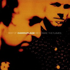 Best Of Camouflage: We Stroke The Flames mp3 Artist Compilation by Camouflage