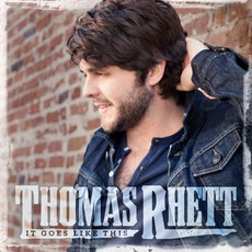It Goes Like This mp3 Album by Thomas Rhett