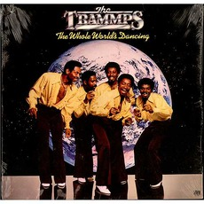 The Whole World's Dancing mp3 Album by The Trammps