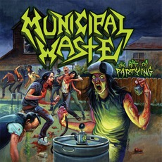 The Art Of Partying (Limited Edition) mp3 Album by Municipal Waste