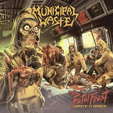 The Fatal Feast (Limited Edition) mp3 Album by Municipal Waste