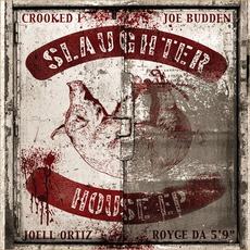 Slaughterhouse EP by Slaughterhouse