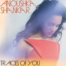 Traces Of You mp3 Album by Anoushka Shankar