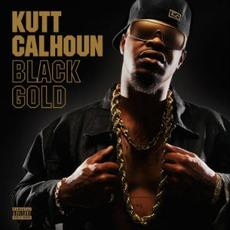 Black Gold mp3 Album by Kutt Calhoun