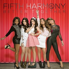 Better Together EP mp3 Album by Fifth Harmony