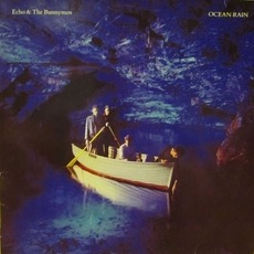 Ocean Rain (Remastered) by Echo & The Bunnymen