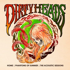 Home Phantoms Of Summer: The Acoustic Sessions mp3 Album by The Dirty Heads