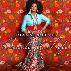 Beautiful Life mp3 Album by Dianne Reeves