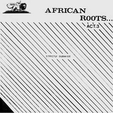 African Roots Act 3 by Wackies Rhythm Force