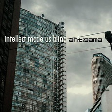 Intellect Made Us Blind